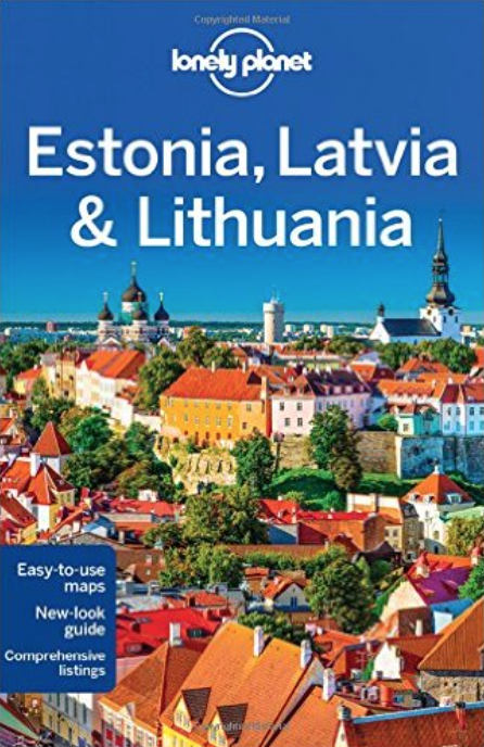 Estonia, Latvia and Lithuania Lonely Planet